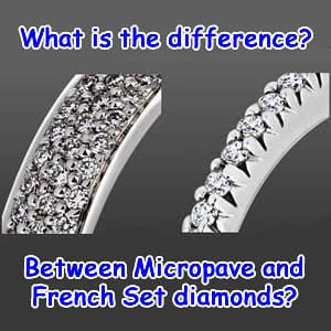 What is the difference between micropave and french set diamonds