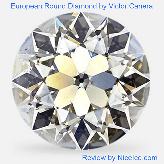 Victor Canera Old European Cut Diamond Review