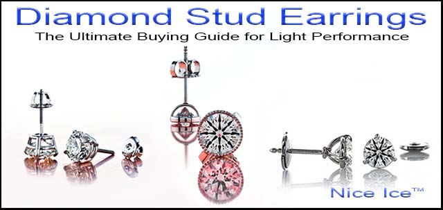 Diamond Stud Earrings the Ultimate Buying Guide for Light Performance