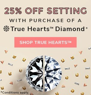 James Allen True Hearts diamond promotion, save 25% off your setting. Conditions apply.