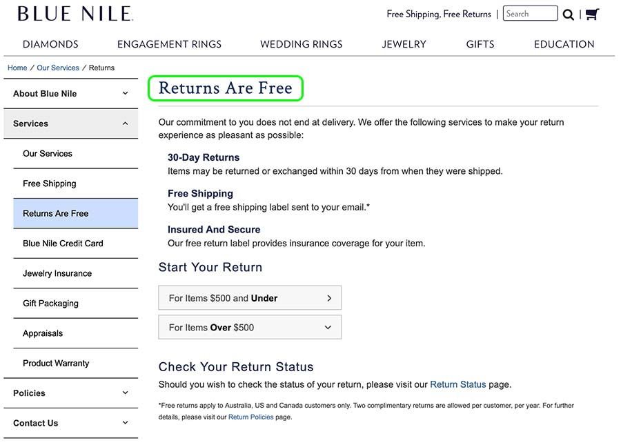 Blue Nile return policy, 30 day returns and free shipping.
