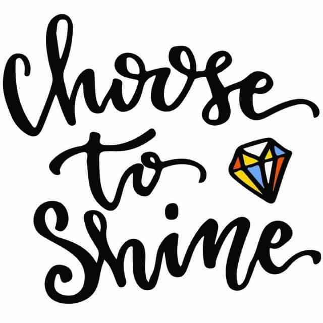 Choose to Shine Bright Like a Diamond