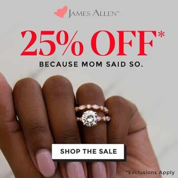 James Allen Diamonds Mother's Day Sale 2021.